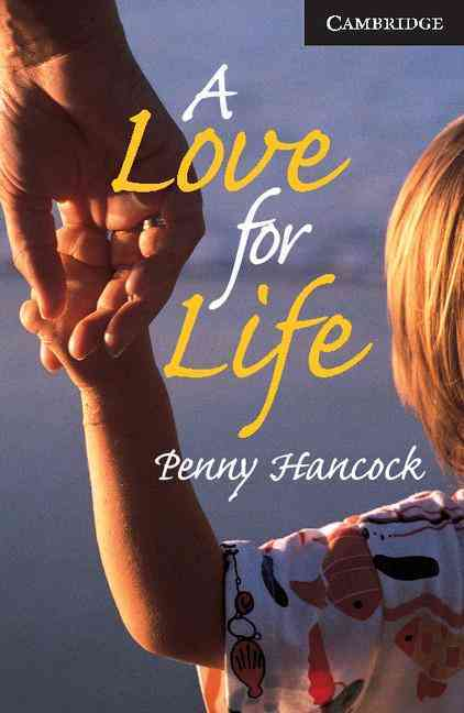 A Love for Life By Hancock, Penny